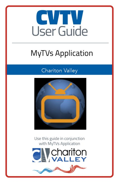 CVTV User Guide for MyTVs mobile device platform